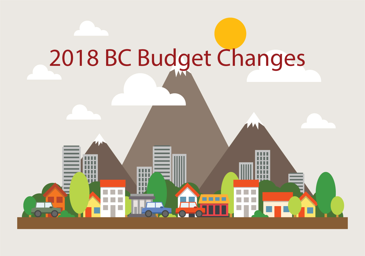2018 BC Budget Changes Explained