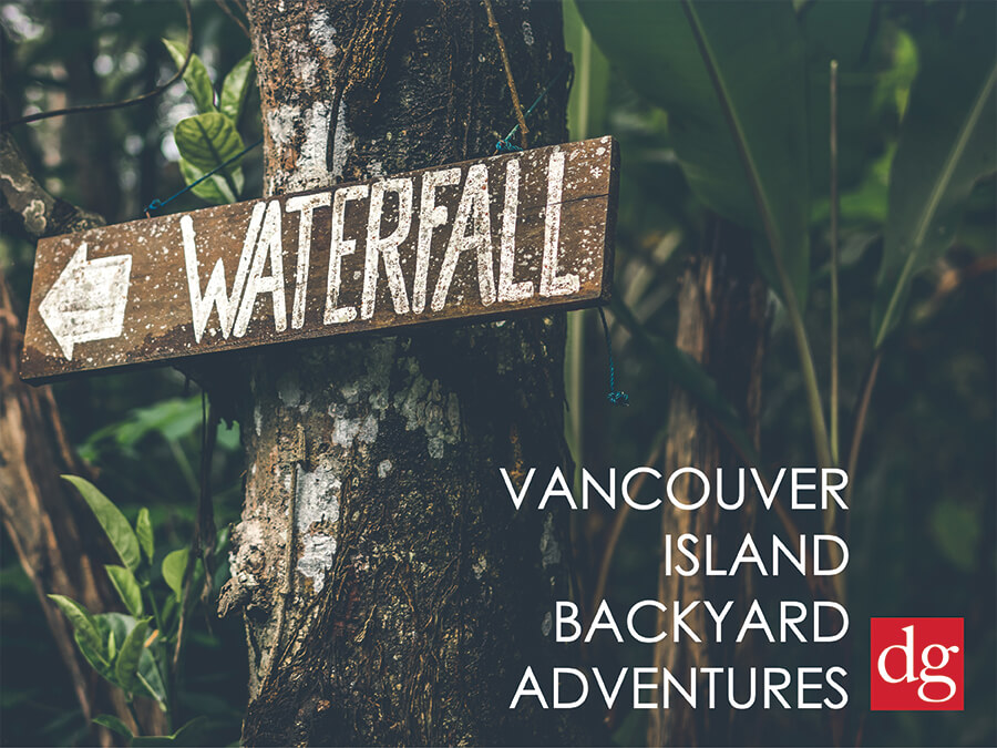 Vancouver Island Backyard Adventures