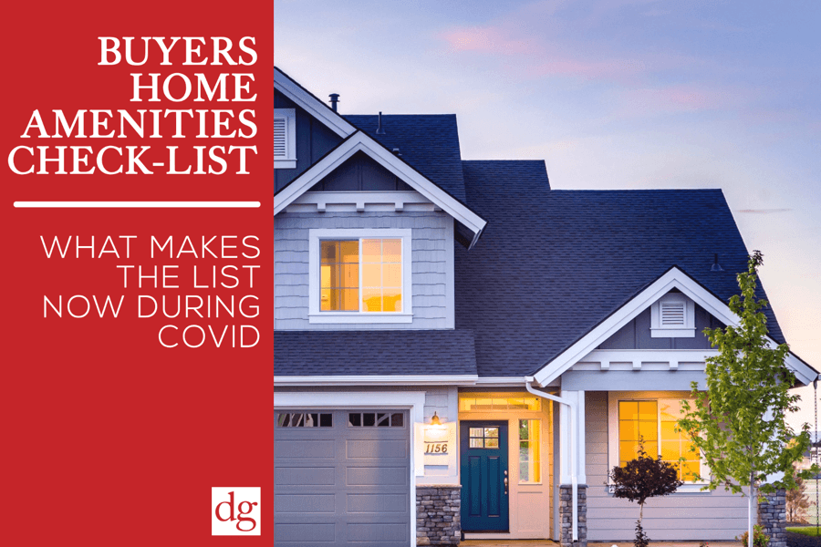 Buyers Home Amenities Check-List Has Changed
